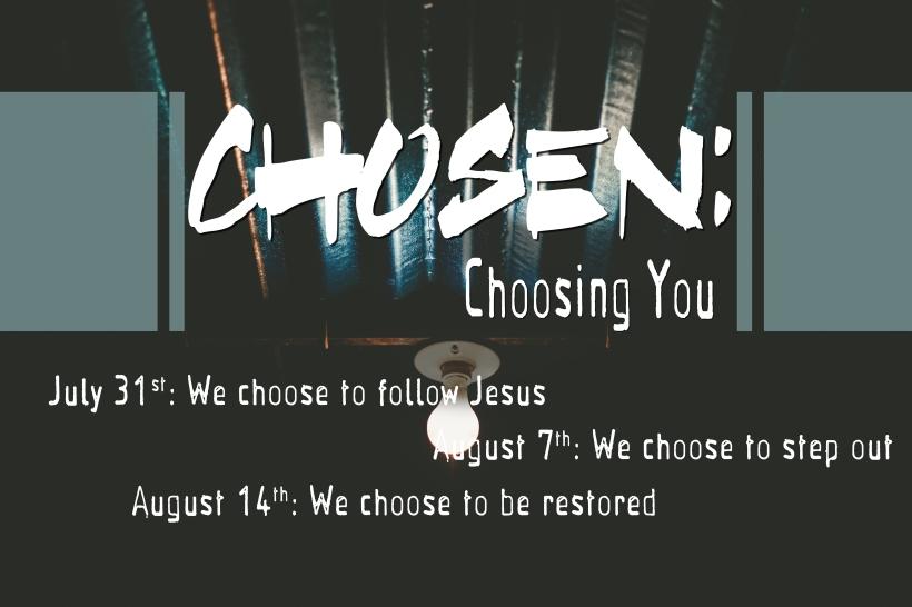 chosenchooseyououtline